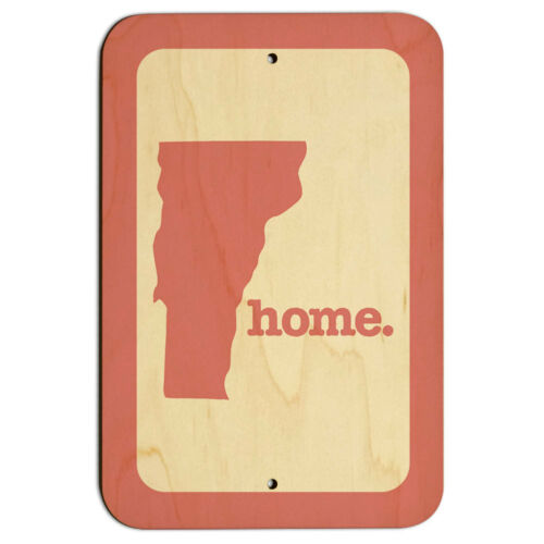 """Vermont VT Home State 9/"""" x 6/"""" Wood Sign"""