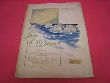 VINTAGE SHIP O'DREAMS MONTAYNE FRANCIS SHEET MUSIC 1922 (M-200)