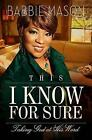 This I Know for Sure: Taking God at His Word by Babbie Mason (Paperback / softback, 2013)