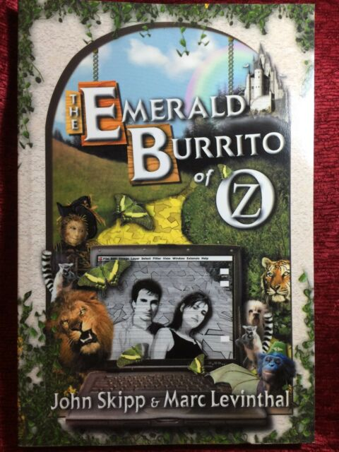 The Emerald Burrito of Oz by John Skipp & Marc Levinthal - NEW