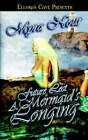 Future Lost: A Mermaid's Longing by Myra Nour (Paperback / softback, 2005)