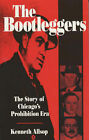 The Bootleggers, The by Kenneth Allsop (Paperback, 1997)