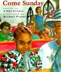 Come Sunday by Nikki Grimes (Paperback, 1997)