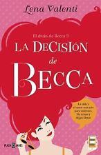 La decisión de Becca #3 / Becca's Decision #3 (La Decisión De Becca /-ExLibrary