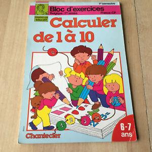 Details Sur Livre Scolaire Ancien Calculer De 1 A 10 Bloc D Exercices Cp 1ere Annee