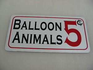 BALLOON ANIMALS Metal Sign Fair Carnival Amusement Park Boardwalk Circus