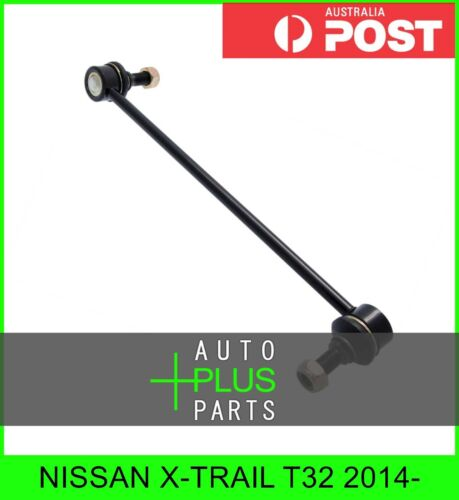 Front Left Hand LH Stabiliser Fits X-TRAIL T32 Anti Roll Sway Bar Link