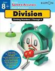 Division: Dividing Numbers 1 Through 9 by Kumon Publishing North America, Inc (Paperback / softback, 2013)