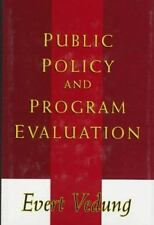 Public Policy and Program Evaluation by Vedung, Evert Oskar
