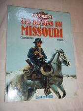 """""""BLUEBERRY -  LES DEMONS DU MISSOURI"""" GIRAUD, CHARLIER, WILSON (1985) E. O."""