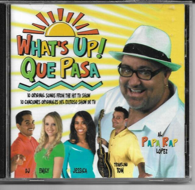Whats Up Que Pasa SEALED NEW CD 2008 Songs From TV Show Papa Rap Lopez Spanish