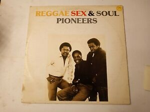 The-Pioneers-Reggae-Sex-amp-Soul-Vinyl-LP