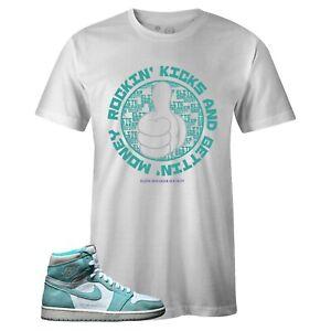 e801babdcc0f49 Details about Men s White Rockin Kicks T-shirt to Match Jordan Retro 1 OG