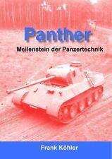 Panther - Meilenstein der Panzertechnik (Frank Köhler)