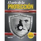 El Arte de La Proteccion by David Crol (Paperback / softback, 2013)
