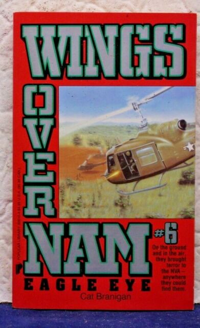 Eagle Eye Wings over Nam by Cat Branigan Paperback