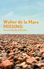 Missing by Walter de la Mare, Russell Hoban (Paperback, 2007)