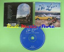 CD 70S LOVE compilation 2000 DR HOOK TERRY JACKS NILSSON (C21) no mc lp dvd vhs