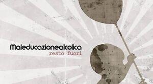 MALEDUCAZIONE-ALCOLICA-034-RESTO-FUORI-034-CD-NEW-amp-SEALED-SKA-ROCKSTEADY-PUNK-OI