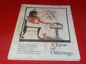 A Table of Offerings - 17 Years of Acquisitions of Egyptian and Ancient Near ...