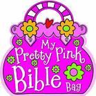 My Pretty Pink Bible Bag by Gabrielle Thompson, Lara Ede, Gabrielle Mercer (Board book, 2011)