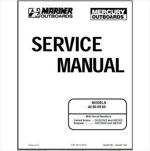 mercury mariner 40 50 55 60 4 stroke outboard motor service repair rh ebay com Mercury 50 HP 2 Stroke 2005 50 HP Mercury Manual
