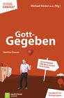 GottGegeben von Matthias Clausen (2012, Taschenbuch)