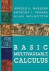 Basic Multivariable Calculus by Jerrold Marsden, Alan Weinstein, Anthony Tromba (Hardback, 1993)