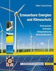 Erneuerbare Energien und Klimaschutz von Volker Quaschning (2013, Set mit diversen Artikeln)