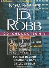 J.D. Robb CD Collection 6: Portrait in Death, Imitation in Death, Divided in Death by J D Robb (CD-Audio, 2012)