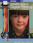 Epson Complete Guide to Digital Printing by Rob Sheppard (Paperback, 2005)