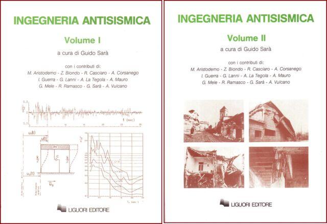Ingegneria antisismica a cura di Guido Sarà, 2 volumi - dinamica delle strutture