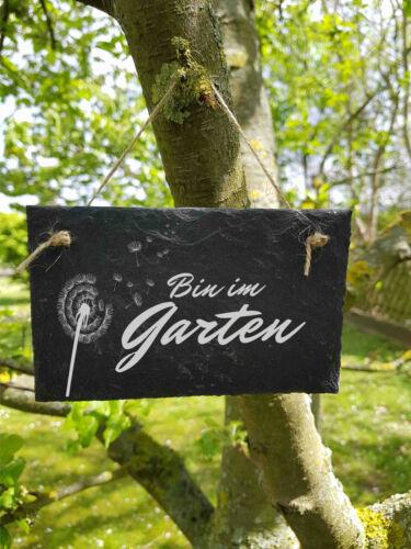 Bin im Garten Schild Schieferschild Schiefertafel Lasergravur ST 33