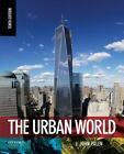 The Urban World by J. John Palen (2014, Paperback)