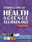 Introduction to Health Science Technology (Book Only) by Simmers, Louise M Simmers (Hardback, 2008)