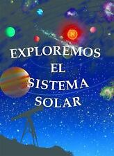 Exploremos El Sistema Solar (Exploring the Solar System) (Exploremos l-ExLibrary