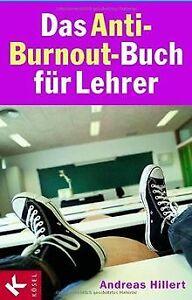 Das-Anti-Burnout-Buch-fuer-Lehrer-von-Hillert-Andreas-Buch-Zustand-gut