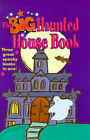 The Big Haunted House Book:  Spooky Movie  by C.Ronan,  Bumps in the Night  by F.Rodgers,  Scarem's House  by M.Yorke by Tania Hurt-Newton (Hardback, 1998)