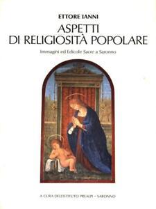 Aspetti Di Religiosita' Popolare Ianni Ettore Istituto Prealpi 1985 E6uaxs1j-07170416-684595847