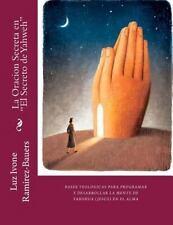 La Oracion Secreta en el Secreto de Yahweh : Bases Teologicas para Programa y...