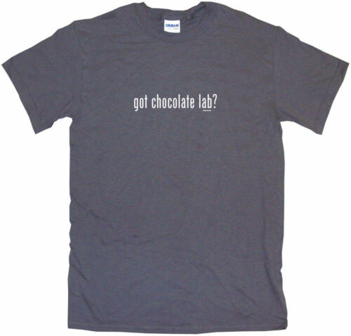Got Chocolate Lab Womens Tee Shirt Pick Size Color Petite Regular