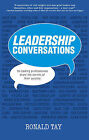 Leadership Conversations by Ronald Tay (Paperback, 2015)