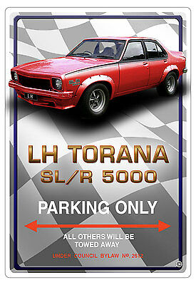 LH TORANA SL//R 5000  CAR PARKING SIGN