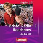 English G 21. Ausgabe D 1. CD Radio Bristol Roadshow von Allen J. Woppert und Barbara Derkow-Disselbeck (2007, CD)