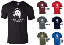 236e6246 item 2 MICHAEL MYERS NO LIVES MATTER HALLOWEEN T-SHIRT - PARODY SCARY  CREEPY FUNNY -MICHAEL MYERS NO LIVES MATTER HALLOWEEN T-SHIRT - PARODY  SCARY CREEPY ...