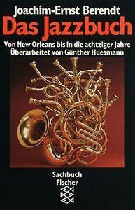 Das-Jazzbuch-von-Berendt-Joachim-Ernst-Huesmann-Guenther-Buch-Zustand-gut