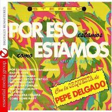 Pepe Delgado, La Orc - Por Eso Estamos Como Estamos [New CD]