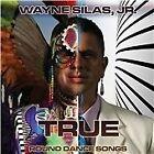 Wayne Silas, Jr. - True (Round Dance Songs, 2012)