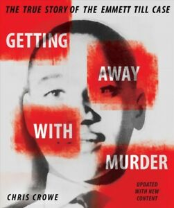Getting-Away-With-Murder-The-True-Story-of-the-Emmett-Till-Case-School-And