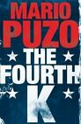 The Fourth K by Mario Puzo (Paperback, 2014)